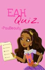 EAH Quiz. by -PauBeauty