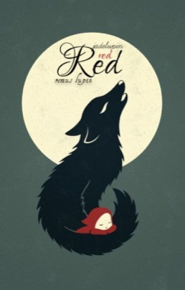Red {Remus Lupin} (#wattys2016)