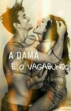 A Dama E O Vagabundo by JenniferMacdo