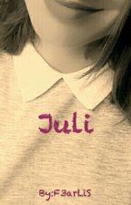 Juli by F3arLiS