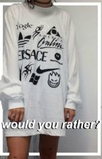 Would You Rather? by nolinsky