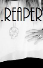 Reaper by dbblondee1654