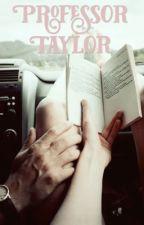 Professor Taylor  by professor_taylor