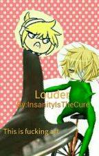 Len x Oliver - Louder by InsanityIsTheCure