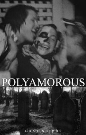 polyamorous   polyamorous relationships (: [c]