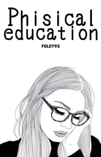 Phisical education ; (mgc+lrh)