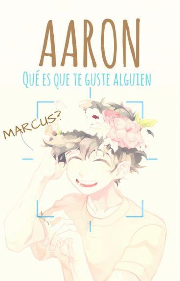 Aaron, el semidios  [Yaoi/Gay]