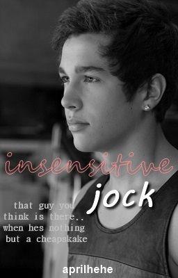 Insensitive Jock (Austin Mahone Love Story)
