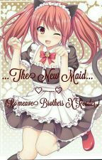 The New Maid... (Ro'meave Brothers X Reader) by KityARTZ