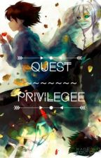 Quest  ( an Undertale fanfic ) by Privilegee