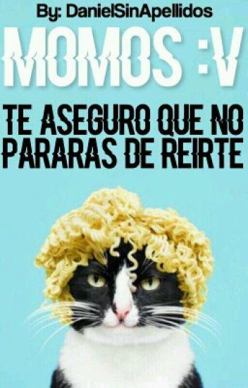 Momos :v (Terminada)