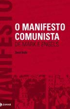 O Manifesto Comunista - Marx e Engels by BiancaSampaio3