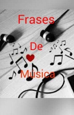 Frases De Música Pt2 by Maieskiyh46
