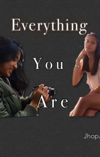Everything You Are(Jhobea)(COMPLETED)