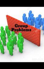 Group problems  by littlezenix