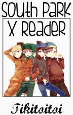South Park x Reader by Tikitoitoi