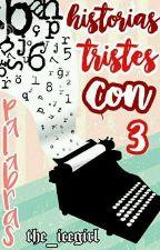 Historias Tristes Con 3 Palabras by the_icegirl