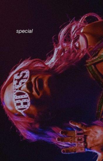 Special ➶ Sasha Banks
