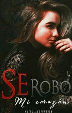 Se Robó Mi Corazón -Lucaya by Nutellalover2908