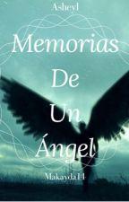 Memorias de un ángel. #AllInAwards by Makayda14