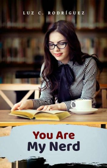 You Are My Nerd