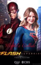 World's Collide (A Supergirl, Flash, and Arrow Crossover) by potterlover1235
