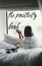 the positivity book by feelingsthatmatter