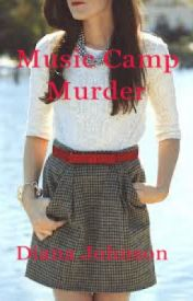 Music Camp Murder by lil_dhampir