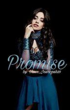 Promise ||Camren|| by Vause_Jaureguik89