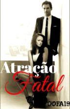 Atração Fatal  by Foofa19