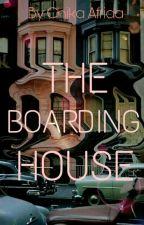 The Boarding House by kimkaislut