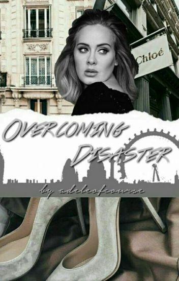 Overcoming Disaster
