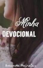 Minha devocional  by AmandaMeireles6
