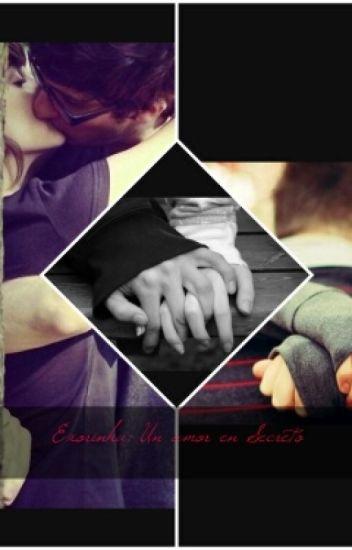 Exorinha: Un Amor En Secreto!(PAUSADA)