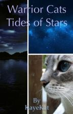 Warrior Cats: Tides of Stars by OmNomMole