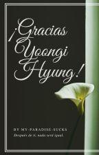 ¡Gracias Yoongi Hyung! [JiKook FanFic] by My-Paradise-Sucks