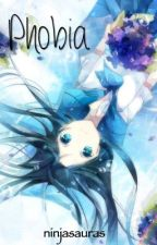 Phobia .::OHSHC::. by Ninjasauras