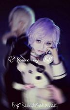 You're my doll | Kanato Sakamaki×_____ | One-shot by TsumikiSakamaki