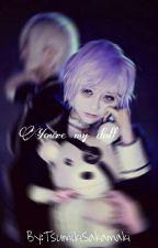 You're my doll | Kanato Sakamaki×_____ | One-shot by TsumikiSakamaki