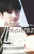 Amor Prohibido||JiKook||+16 by yugmark_jikook