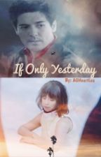 If Only Yesterday by rachlmnca