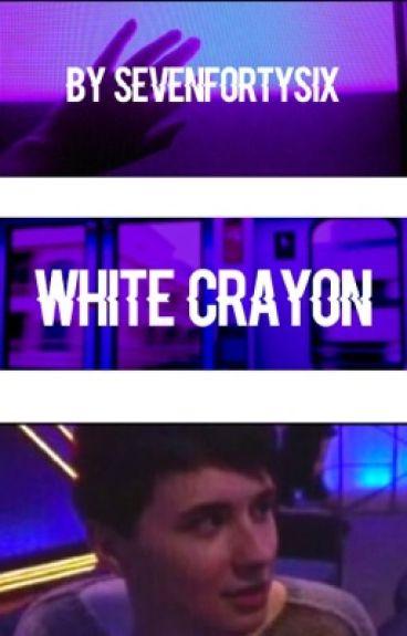 White Crayon ||Danisnotonfire x Reader||