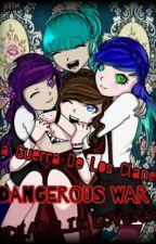 La Guerra De Los Clanes Dangerous War  ♡Diabolik Lovers♡   by BloodyVal