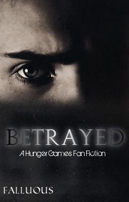 Betrayed ~The First Quarter Quell~