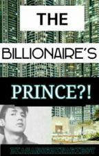 The Billionaire's Prince (BROMANCE STORY) by diasanordinariboy