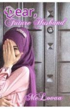 Dear Future Husband by LilSindhy