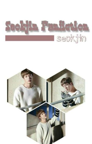 Seokjin Fanfiction