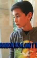 Brandon Rowland Y Tu by Grace_Avalos