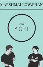 the fight ✖ phan by xmarshmallowphan