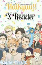 Haikyuu X Reader [Editando] by Jenn-ThxJK